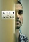 Pálinkás István: ATTILA és a beszélők